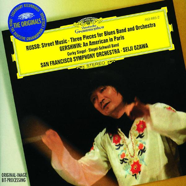 San Francisco Symphony - Russo: Street Music; Three Pieces / Gershwin: An American in Paris