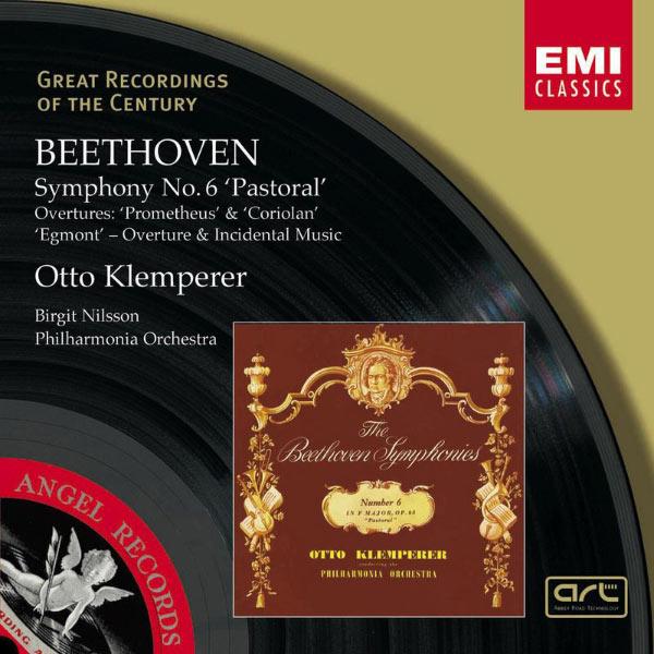 Philharmonia Orchestra - Beethoven : Overtures/Egmont Incidental Music/Symphony No.6