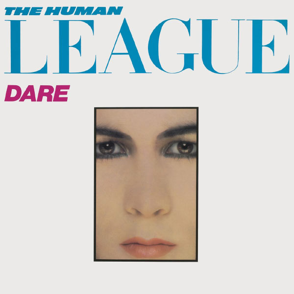 Human League - Dare/Fascination!
