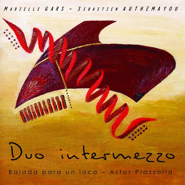 Duo Intermezzo - Duo Intermezzo - Balada para un Loco - Astor Piazzolla