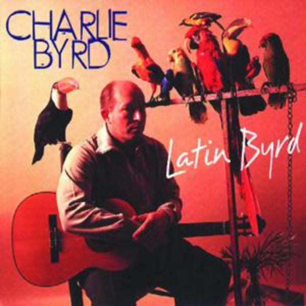 Charlie Byrd - Latin Byrd