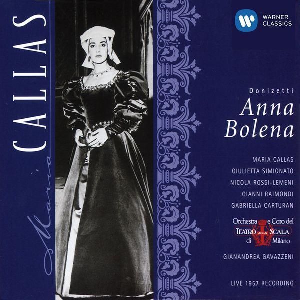 Maria Callas - Donizetti: Anna Bolena