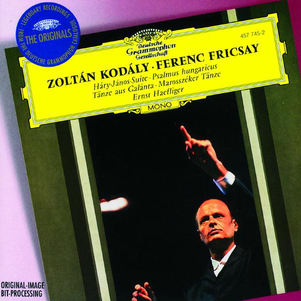 Ferenc Fricsay - Kodály : Háry Janos Suite - Psalmus hungaricus, Tänze aus Galánta...