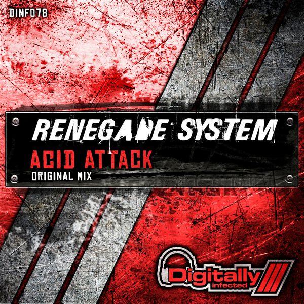 Renegade System - Acid Attack