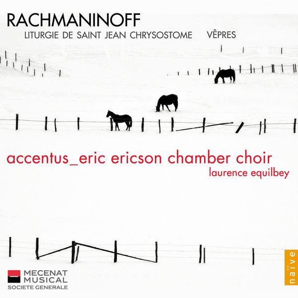 Accentus - Rachmaninov : Vêpres, Liturgie de St Jean Chrysostome
