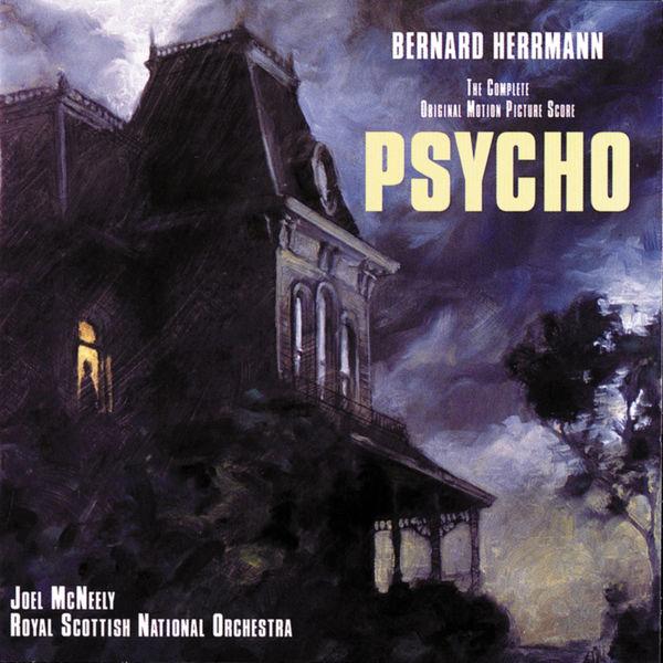 Bernard Herrmann - Psycho