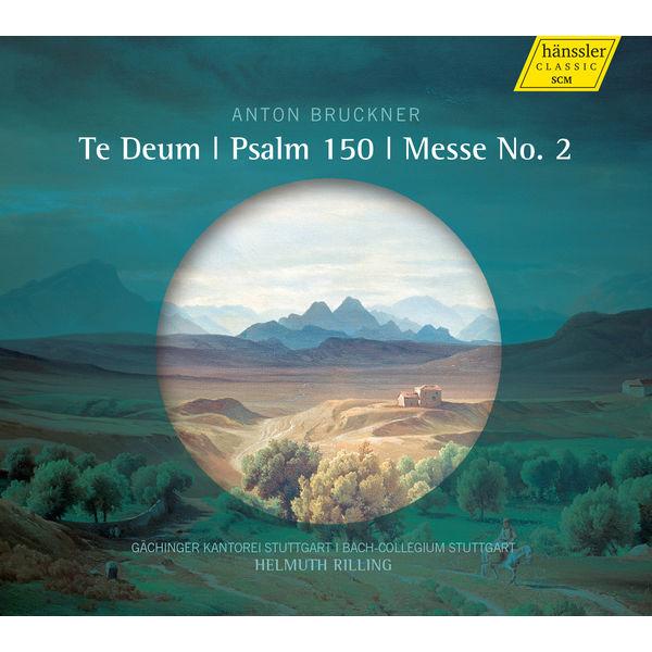 Pamela Coburn - Bruckner: Te Deum, Psalm 150 & Mass No. 2 in E Minor