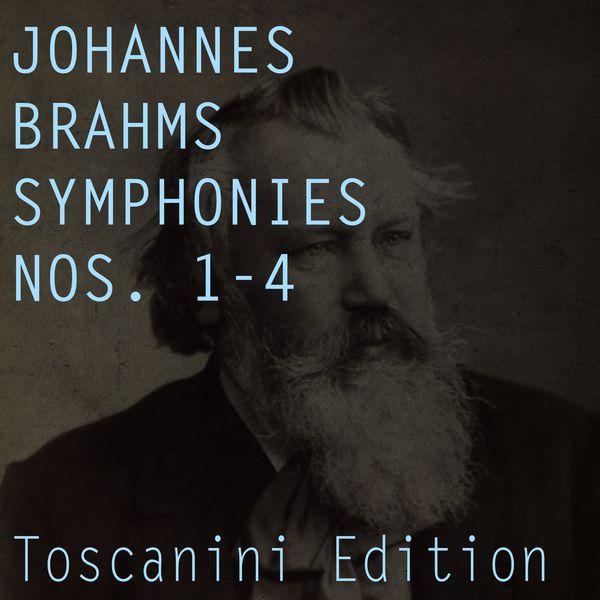 NBC Symphony Orchestra - Brahms: Symphonies Nos. 1 - 4 (Toscanini Edition)