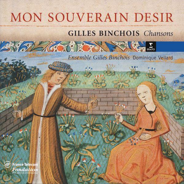 Ensemble Gilles Binchois - Gilles Binchois - Chansons