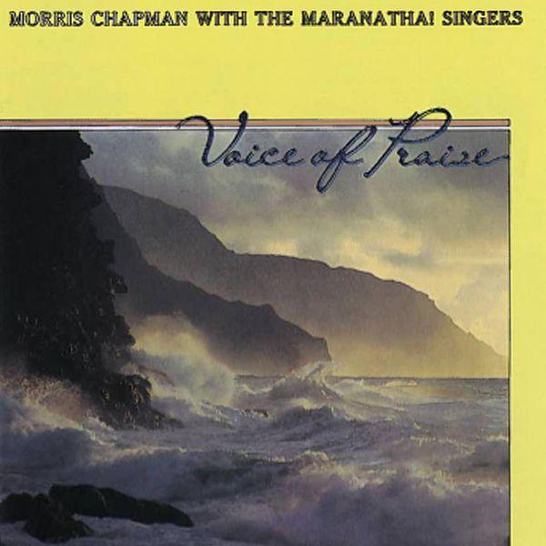 Morris Chapman - Voice Of Praise