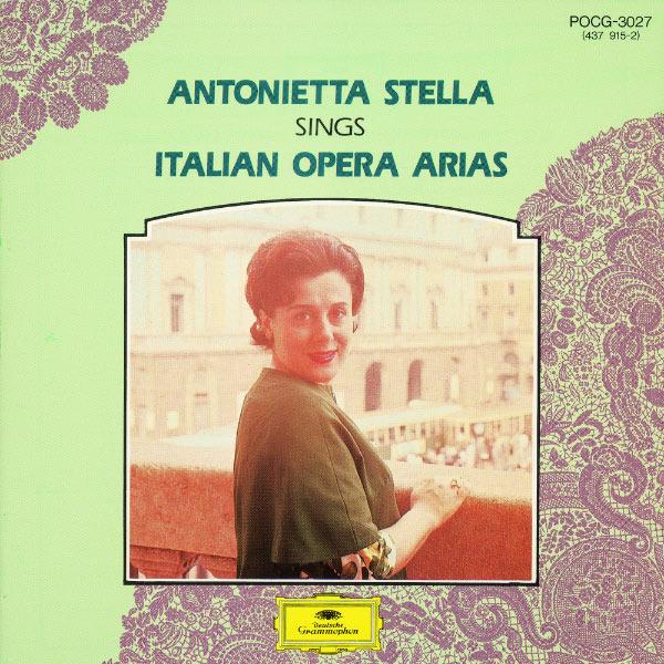 Antonietta Stella - 15 Great Singers - Antonietta Stella