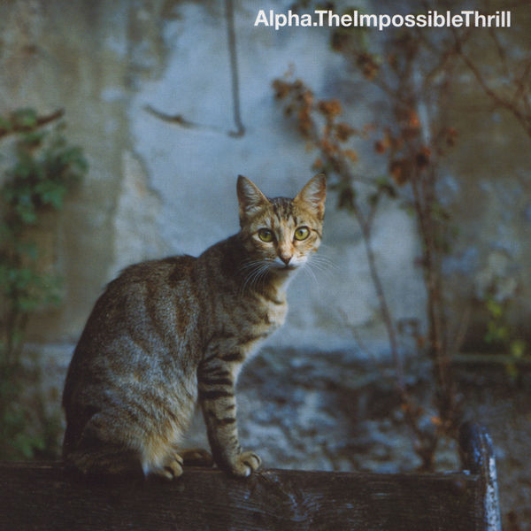 Alpha - The Impossible Thrill