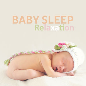 Baby Sleep Relaxation – Baby Music, White Noise, Lullabies for Children, Sleep Music, Deep Sleep Baby, Relax