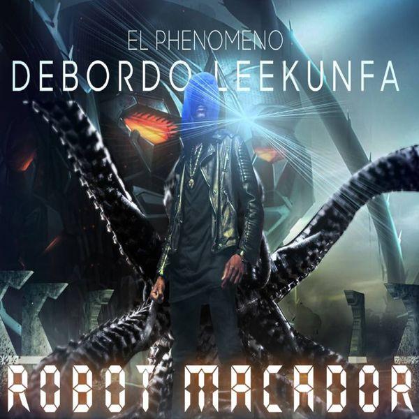 DEBORDO VIDEO TÉLÉCHARGER LEEKUNFA ROBOT