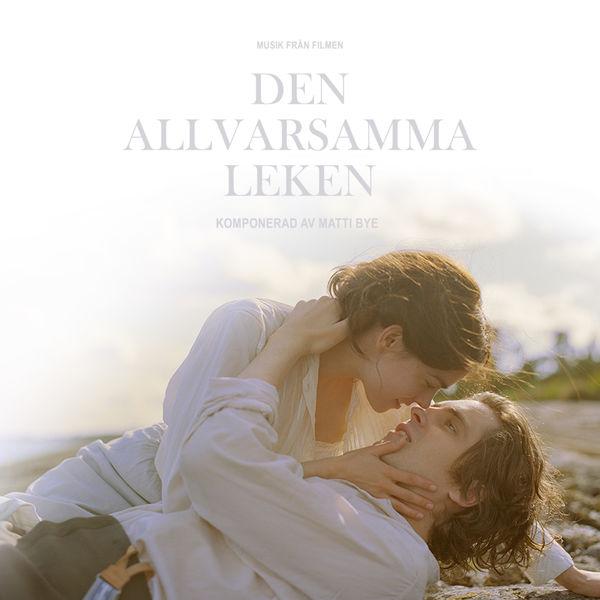 Matti Bye - Den allvarsamma leken (Original Score)