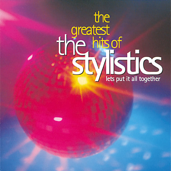 GREATEST CD HITS BAIXAR THE STYLISTICS
