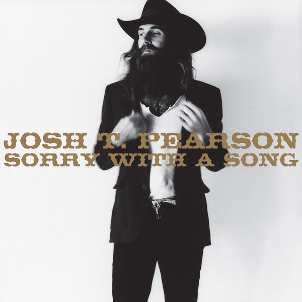 Josh T. Pearson|Sorry With a Song