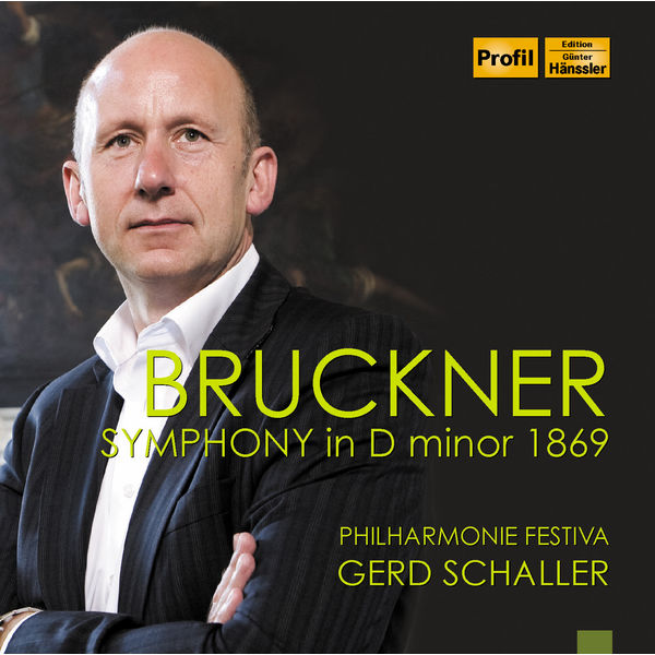 "Philharmonie Festiva - Bruckner: Symphony in D Minor, WAB 100 ""Nullte"""