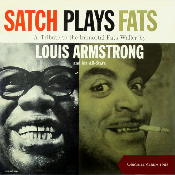 Louis Armstrong & His All Stars - Satch Plays Fats: A Tribute To The Immortal Fats Waller (Original Album 1955)