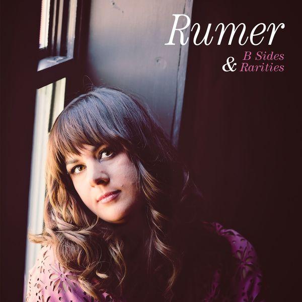 Rumer - B Sides and Rarities