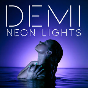 demi lovato neon lights скачать