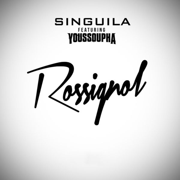 singuila feat youssoupha rossignol mp3