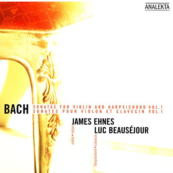James Ehnes - Bach: Sonatas For Violin And Harpsichord, Vol.1