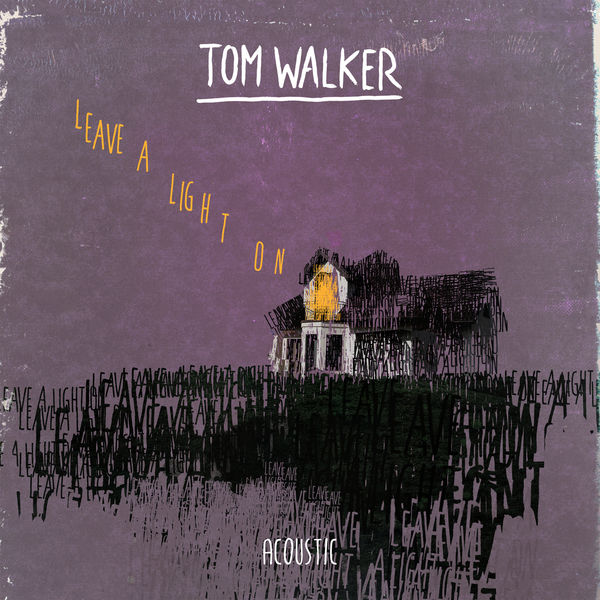 Tom Walker - Leave a Light On (Acoustic)