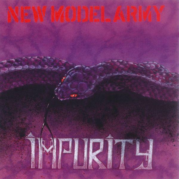 New Model Army - Impurity