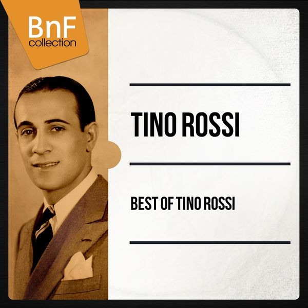 Tino Rossi - Best of Tino Rossi (Les 100 meilleurs titres de Tino Rossi)