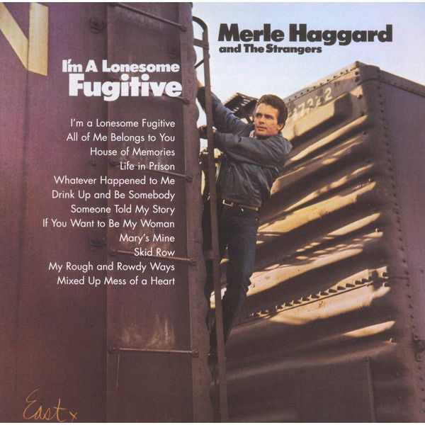 Merle Haggard & The Strangers|I'm A Lonesome Fugitive