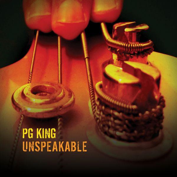 PG King - Unspeakable
