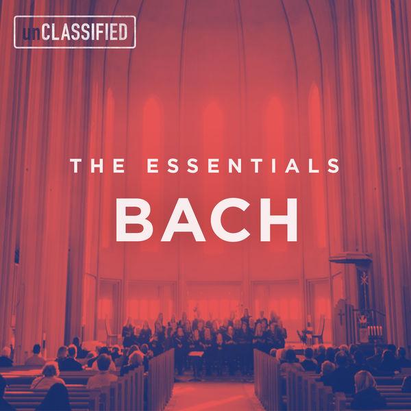 Monteverdi Choir - The Essentials: Bach