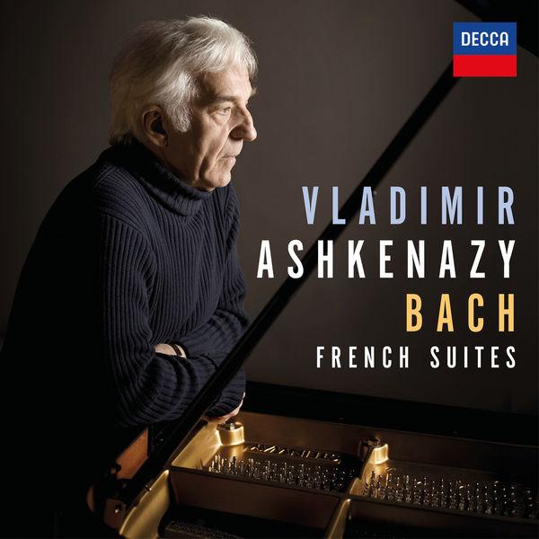 Vladimir Ashkenazy - Bach: French Suites, BWV 812-817