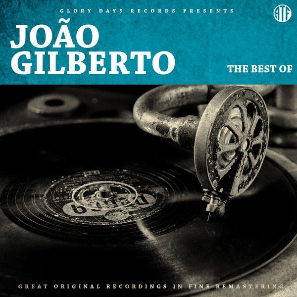 João Gilberto - The Best Of