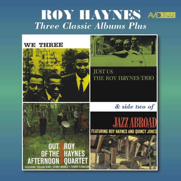 Roy Haynes - Three Classic Albums Plus (We Three / Just Us / Out of the Afternoon) [Remastered]
