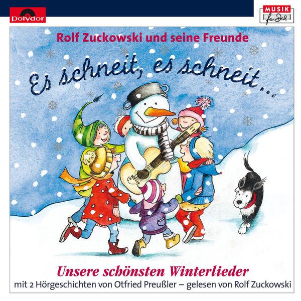 Rolf Zuckowksi - Es schneit, es schneit - unsere schönsten Winterlieder