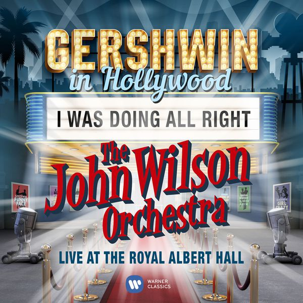 The John Wilson Orchestra - I Was Doing All Right (Live) - Single
