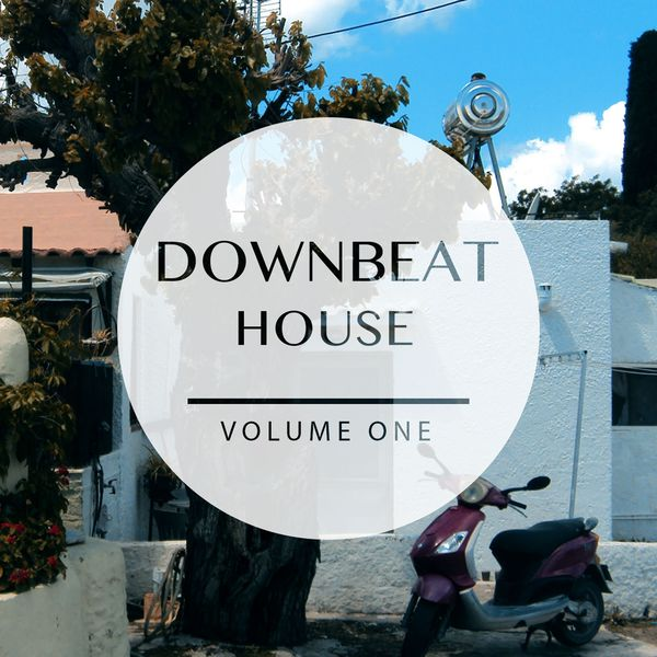 Various Artists - Downbeat House, Vol. 1 (Prime Smooth Electronic Music)