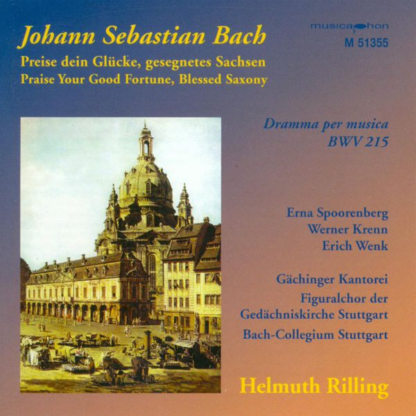 Helmuth Rilling - BACH, J.S.: Preise dein Glucke, gesegnetes Sachsen / Sinfonias from Cantatas - BWV 21, 75, 182, 1040 (Rilling)