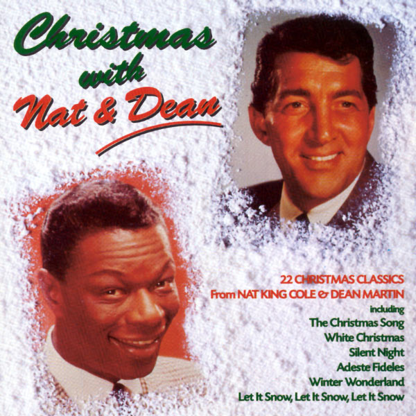 Nat King Cole - Christmas With Nat And Dean