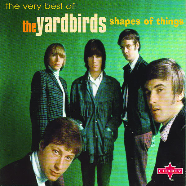 The Yardbirds - Shapes Of Things - The Very Best Of