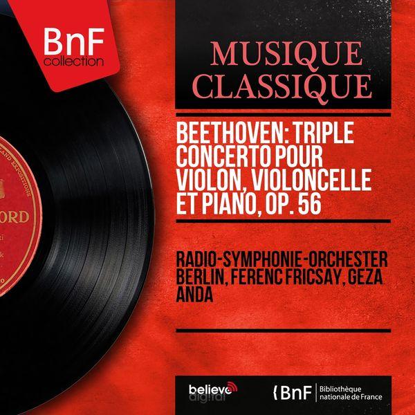 Radio-Symphonie-Orchester Berlin - Beethoven: Triple concerto pour violon, violoncelle et piano, Op. 56 (Mono Version)