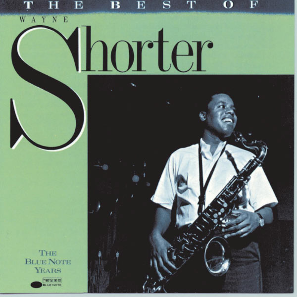Wayne Shorter - The Best Of Wayne Shorter