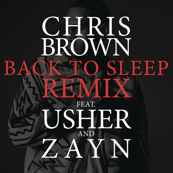 Chris brown back to sleep (remix) ft. August alsina, miguel.