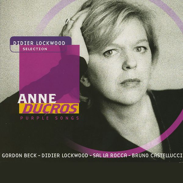 Anne Ducros - Purple Songs