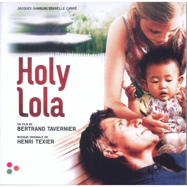 Henri Texier - Holy Lola (Bande originale du film)