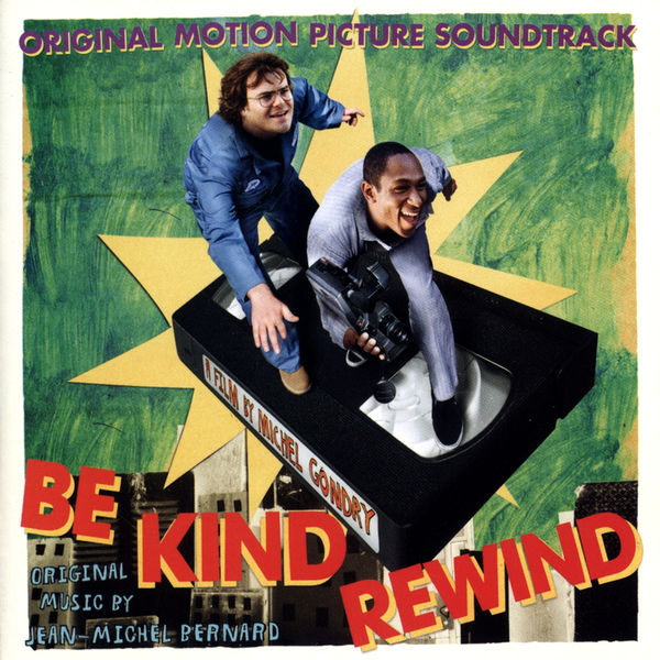 "Jean-Michel Bernard - Bande Originale du film ""Soyez sympas, rembobinez"" (Be Kind Rewind - 2008)"