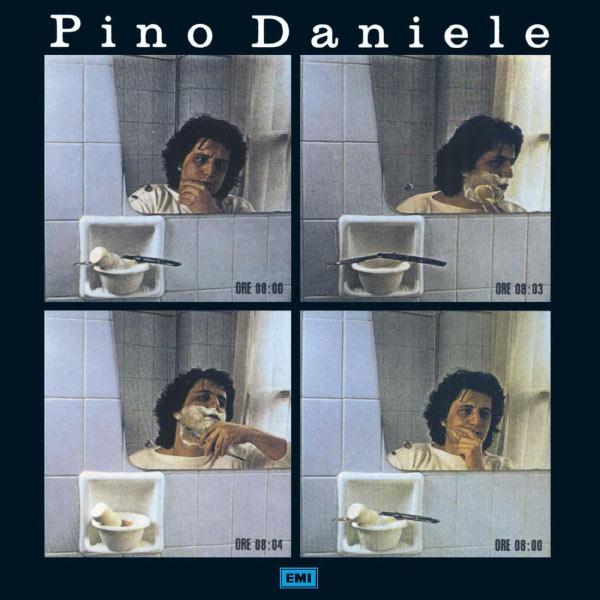 Pino Daniele - Pino Daniele (2008 Remastered Edition)