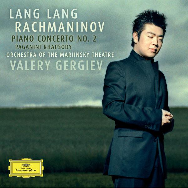 Lang Lang - Rachmaninov: Piano Concerto No. 2; Paganini Rhapsody
